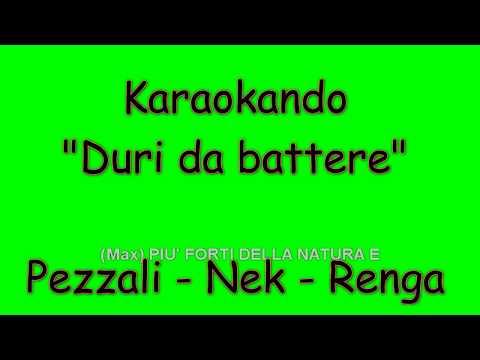 Karaoke Italiano - Duri da battere - Max Pezzali - Nek - Francesco Renga ( Testo )