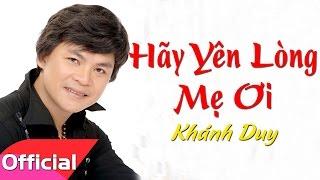 [Karaoke MV HD] Hãy Yên Lòng Mẹ Ơi - Khánh Duy