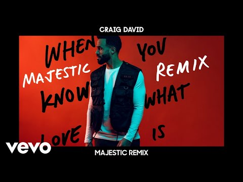 Craig David - When You Know What Love Is Majestic Remix