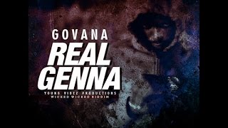 Govana Deablo Real Genna Wicked Wicked Wicked Riddim Jan 2016.mp3