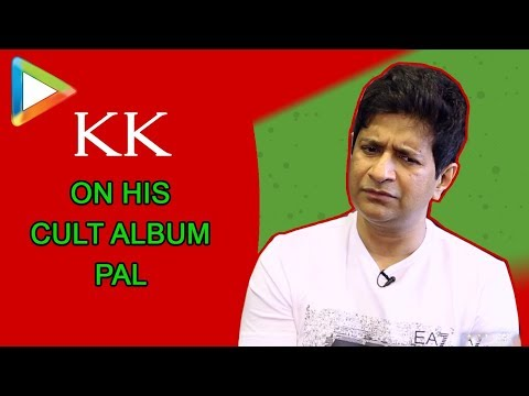 KK narrates ABSORBING story around his classic songs PAL and YAARON