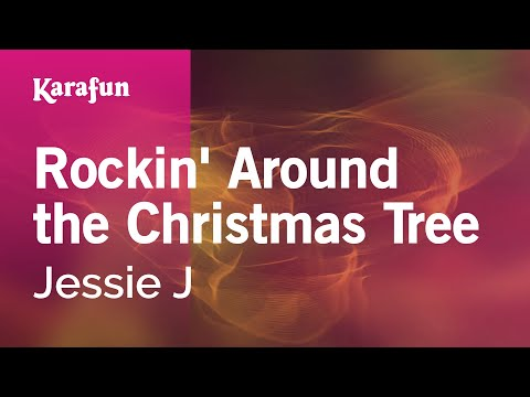 Karaoke Rockin' Around the Christmas Tree - Jessie J *