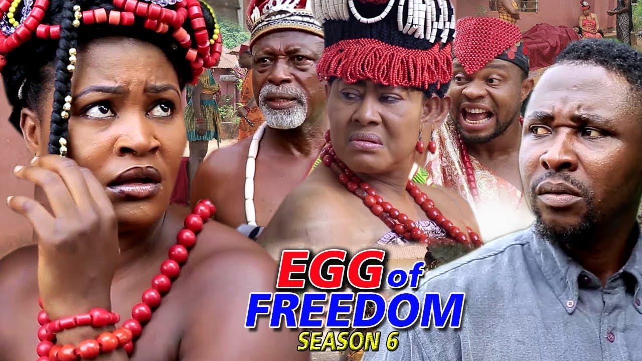 Download Egg Of Freedom Season 6 - 2019 Latest Nigerian Nollywood New Movie Full HD | 1080p