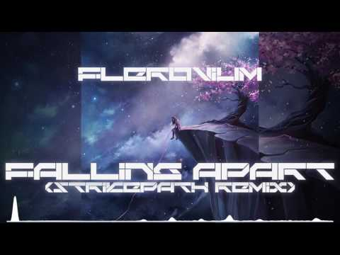 [Melodic Dubstep] Flerovium - Falling Apart (Strikepath Remix)