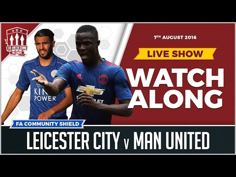 Manchester United vs Leicester City LIVE STREAM WATCHALONG
