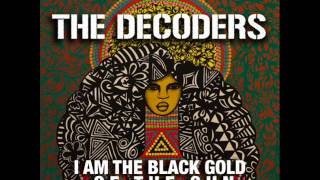 The Decoders - I Am the Black Gold of the Sun