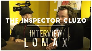 The Inspector Cluzo - Interview Lomax