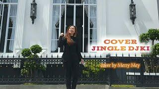 VIDEO COVER JINGLE DJKI - MERRY MEY