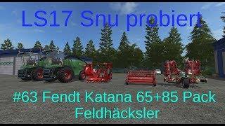 LS17 | Snu probiert | #63 Feldhäcksler Fendt Katana 65 + 85 Pack