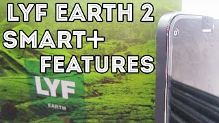 LYF Earth 2 Smartphone+ Features Explained