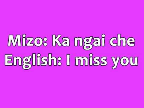 How To Say I Miss You In Mizo Language Youtube