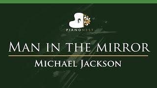 Michael Jackson - Man in The Mirror - LOWER Key (Piano Karaoke Instrumental)