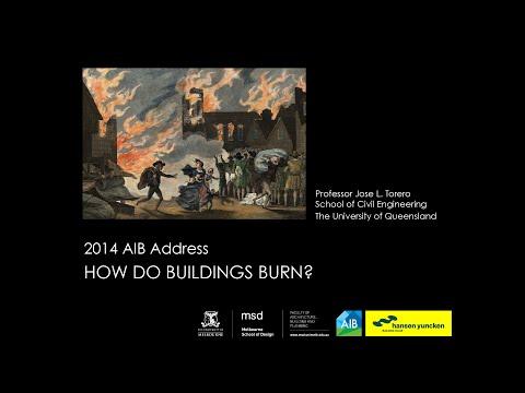 How do Buildings Burn? - Prof. José L. Torero