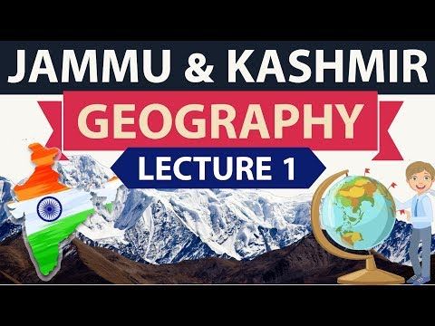 Geography of Jammu and Kashmir - Lecture 1 - Important Static GK for KAS JKPSC JKSSC JKSSB exams