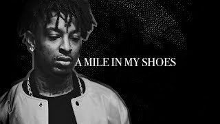 A Mile in My Shoes: 21 Savage (Episode 2) Trailer