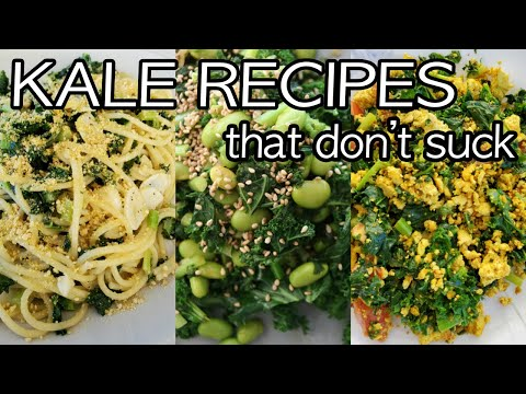 Easy Vegan Recipes Using KALE That Don't Suck