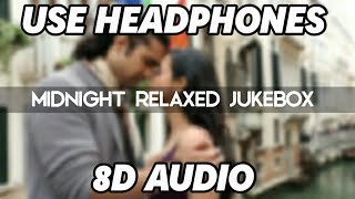 Midnight Relaxed Songs Jukebox 8D Audio | Sad Songs Collection 8D Audio 2020 | 8D Muzik Boost