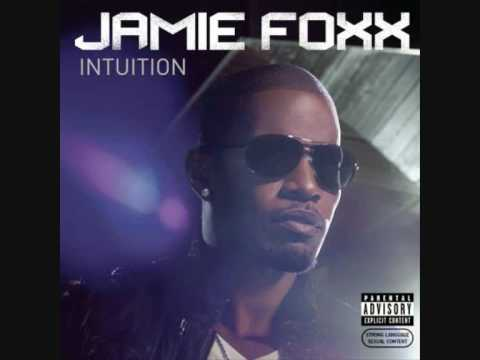 8 Jamie Foxx - I Don't Know - INTUITION