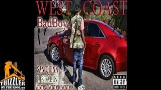 Montana Montana Montana ft. San Quinn, J. Stalin - West Coast Bad Boy [Thizzler.com]