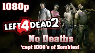 Left 4 Dead 2 - Full Walkthrough【Full HD】【NO Commentary】