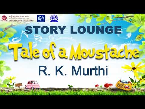 STORY LOUNGE - 'Tale of a Moustache' by R. K. Murthy | EPISODE 35