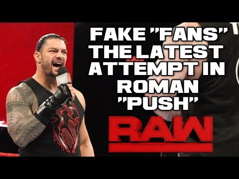 "WWE Raw 4/23/18 Full Show Review & Results: WWE ""PLANT"" FAKE FANS TO ""CHEER"" FOR ROMAN REIGNS ON RAW"