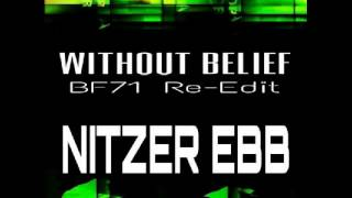 Nitzer Ebb - Without Belief (bf71 re-edit)