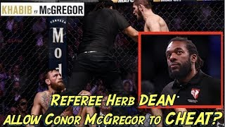 Conor McGregor CHEATED against Khabib Nurmagomedov | Referee Herb Dean did NOTHING