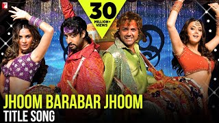 Download Jhoom Barabar Jhoom - Full Title Song   Abhishek Bachchan   Bobby Deol   Preity Zinta   Lara Dutta Mp3 and Videos