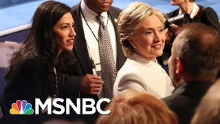The Future Of Huma Abedin And Hillary Clinton's Relationship | MSNBC