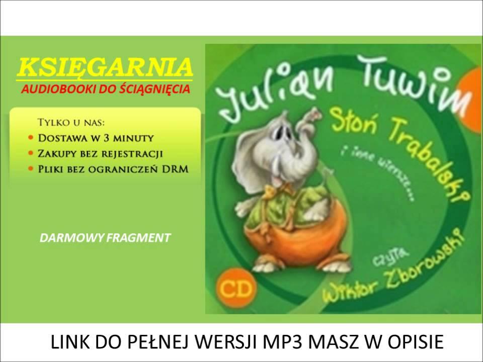 Słoń Trąbalski I Inne Wiersze Julian Tuwim Czyta Wiktor Zborowski