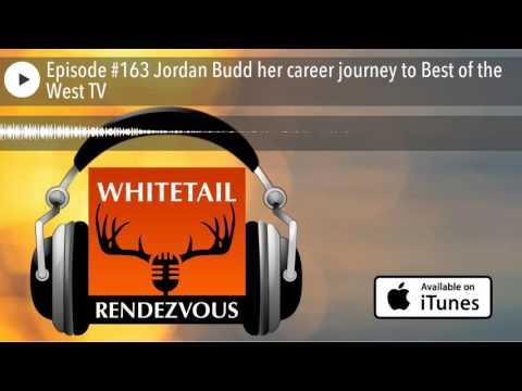 Episode #163 Jordan Budd her career journey to Best of the West TV