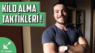 KİLO ALMANIN YOLLARI - DENENMİŞ 5 TAKTİK! (Nasıl kilo alınır?)