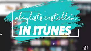 Playlists erstellen in iTunes