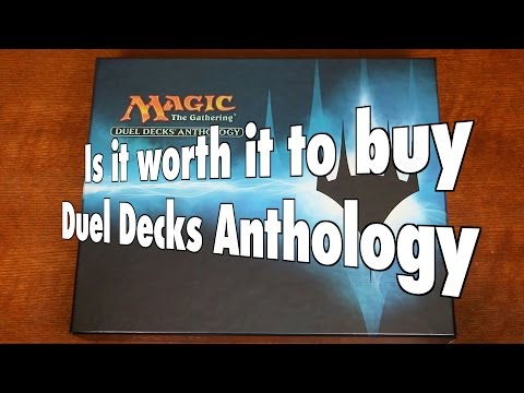 MTG - Is it worth it to buy Duel Decks Anthology for Magic: The Gathering?