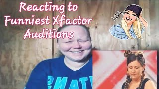 Funniest Auditions of Xfactor- REQUESTED REACTION!!