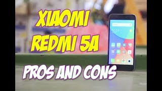Worst and Best things about Xiaomi Redmi 5A Pros&Cons/Issues/Downsides/Reasont to buy it or not
