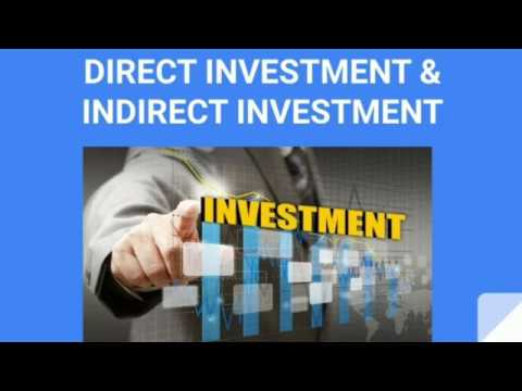 WHAT IS DIRECT AND INDIRECT INVESTMENT | #direct_investment #indirect_investment