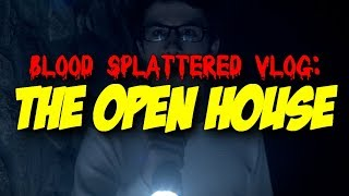 The Open House (2018) - Blood Splattered Vlog (Horror Movie Review)