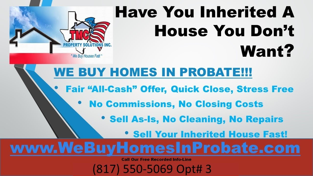 Inheriting a House in Texas | Call 817.550.5069 Opt# 3 | We Buy Homes in Probate Video