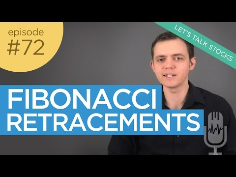 Ep 72: Applying Fibonacci Retracements to Stock Charts