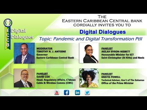ECCB Digital Dialogues - Pandemic and Digital Transformation Pt II
