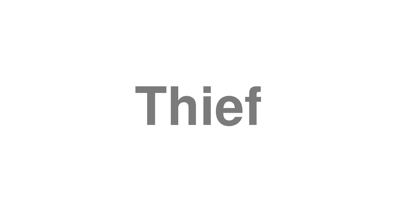 """How to pronounce """"Thief"""" [Video]"""
