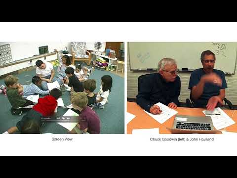 Learning How to Look & Listen with John Haviland & Chuck Goodwin (Part 1)