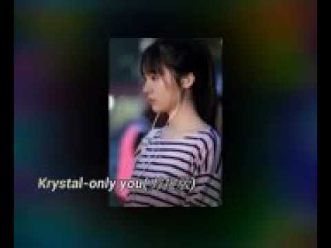 Krystal jung Only you