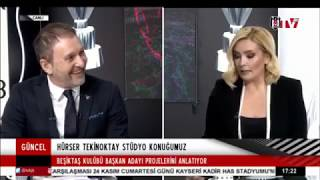 Beşiktaş'ta Tarihi Olay, 2019 BJK Başkan Adayı Hürser Tekinoktay BJK TV'de