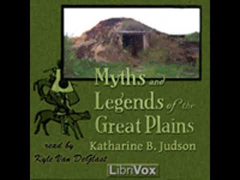 MYTHS AND LEGENDS OF THE GREAT PLAINS by Katharine Berry Judson FULL AUDIOBOOK | Best Audiobooks