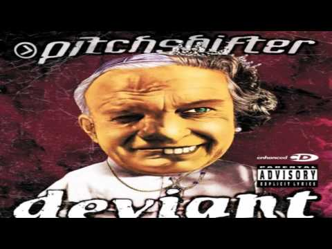 Pitchshifter - Everything's Fucked