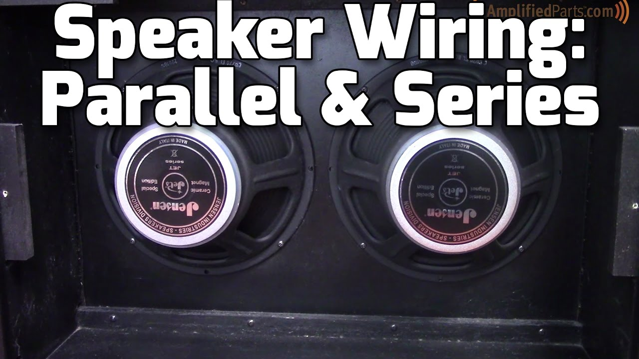 parallel series amp speaker wiring youtube