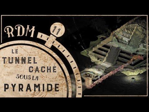 Un  tunnel caché sous les pyramides du Mexique - RDM #11